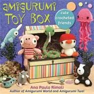 Amigurumi Toy Box : Cute Crocheted Friends by Rimoli, Ana Paula, 9781604680454