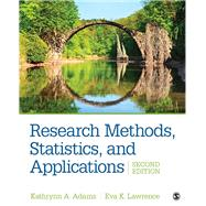 Research Methods, Statistics, and Applications by Adams, Kathrynn A.; Lawrence, Eva K., 9781506350455