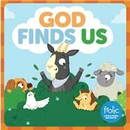 God Finds Us by Hilton, Jennifer; McCurry, Kristen; Rimmington, Natasha, 9781506410456