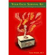 Your Excel Survival Kit by Walsh, Anne, 9781615470457