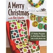 A Merry Christmas With Kim Schaefer by Schaefer, Kim, 9781617450457