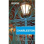 Moon Charleston Including Hilton Head & the Lowcountry by Morekis, Jim, 9781631210457