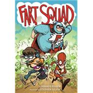 Fart Squad by Pilger, Seamus; Gilpin, Stephen, 9780062290458