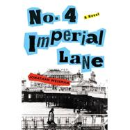 No. 4 Imperial Lane by Weisman, Jonathan, 9781455530458