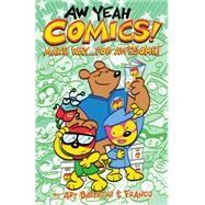 Aw Yeah Comics! 3 by Baltazar, Arthur; Franco; Mcmahan, Scoot; Hammond, Marc, 9781506700458