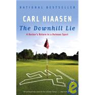 The Downhill Lie by Hiaasen, Carl, 9780307280459