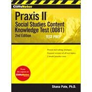 CliffsNotes Praxis II Social Studies Content Knowledge (0081)