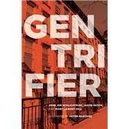 Gentrifier by Schlichtman, John Joe; Patch, Jason; Hill, Marc Lamont; Marcuse, Peter, 9781442650459