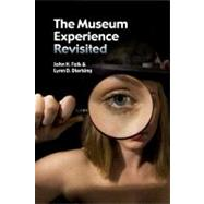 The Museum Experience Revisited by Falk,John H, 9781611320459