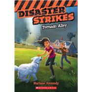 Disaster Strikes #2: Tornado Alley by Kennedy, Marlane, 9780545530460