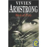 Bird of Prey by Armstrong, Vivien, 9780727860460