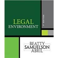 Legal Environment, 7th Edition by Beatty/Samuelson/Abril, 9781337390460