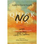 No Quick Fix by Naselli, Andrew David, 9781683590460