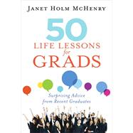 50 Life Lessons for Grads by McHenry, Janet Holm, 9781683970460
