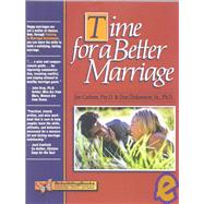 Time for a Better Marriage : Training in Marriage Enrichment by Carlson, Jon, 9781886230460