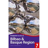 Footprint Handbook Bilbao & Basque Region by Symington, Andy, 9781910120460