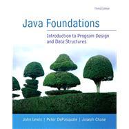 Java Foundations by Lewis, John; DePasquale, Peter; Chase, Joe, 9780133370461