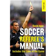 The Soccer Referee's Manual by Ager, David, 9781472920461
