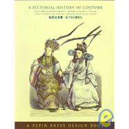 A Pictorial History of Costume by Van Den Beukel, Dorine, 9789054960461