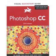 Photoshop CC Visual QuickStart Guide (2014 release) by Weinmann, Elaine; Lourekas, Peter, 9780133980462