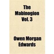 The Mabinogion by Edwards, Owen Morgan, 9781153750462