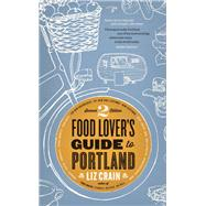 Food Lover's Guide to Portland 9780989360463N