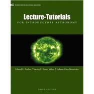 Lecture- Tutorials for Introductory Astronomy by Prather, Edward E.; Slater, Tim P.; Adams, Jeff P.; Brissenden, Gina, 9780321820464