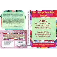 Essentials and Details of ABG: Abg, Arterial Blood, Gas Analysis, Made Easy Dvds by Anup, A. B., M.d., 9781603350464