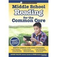 Middle School Reading for the Common Core by Learningexpress, 9781611030464