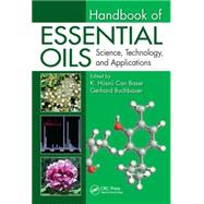 Handbook of Essential Oils: Science, Technology, and Applications, Second Edition by Baser; K. Husnu Can, 9781466590465