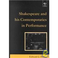 Shakespeare and His Contemporaries in Performance by Esche,Edward J., 9780754600466