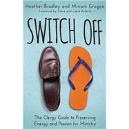 Switch Off by Bradley, Heather; Grogan, Miriam, 9781501810466