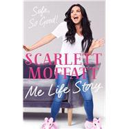 Me Life Story by Moffat, Scarlett, 9781911600466
