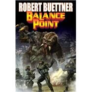 Balance Point by Buettner, Robert, 9781476780467