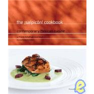 Salpicon Restaurant Cookbook : Contemporary Mexican Cuisine by Satkoff, Priscila, 9780811860468