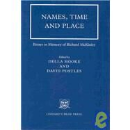 Names, Time and Place : Essays in Memory of Richard McKinley by Hooke, Della; Postles, David; Mckinley, R. A., 9780904920468