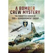A Bomber Crew Mystery by Price, David, 9781473870468