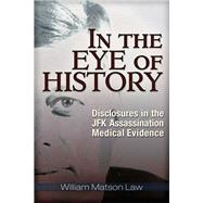 In the Eye of History by Law, William Matson, 9781634240468