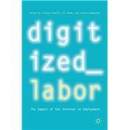 Digitized Labor by Pupillo, Lorenzo; Noam, Eli; Waverman, Leonard, 9783319770468