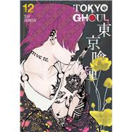 Tokyo Ghoul 12 by Ishida, Sui, 9781421580470