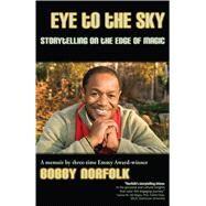 Eye to the Sky by Norfolk, Bobby, 9781624910470