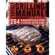 The Total Grilling Manual by Atwood, Lisa, 9781681880471