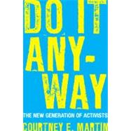 Do It Anyway by MARTIN, COURTNEY E., 9780807000472