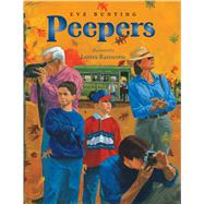 Peepers by Bunting, Eve; Ransome, James, 9781328740472
