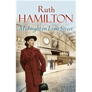 Midnight on Lime Street by Hamilton, Ruth, 9781447230472