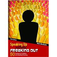 Speaking Up Without Freaking Out by Abrahams, Matt, 9781465290472