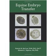 Equine Embryo Transfer by McCue; Patrick M., 9781591610472