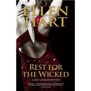 Rest for the Wicked by Hart, Ellen, 9781612940472