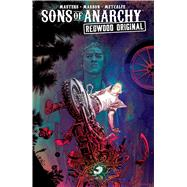 Sons of Anarchy: Redwood Original Vol. 2 by Sutter, Kurt; Masters, Ollie; Marron, Eoin, 9781684150472