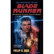 Blade Runner : Do Androids Dream of Electric Sheep? by DICK, PHILIP K., 9780345350473